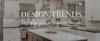 Design Trends To Help You Sell Your Home